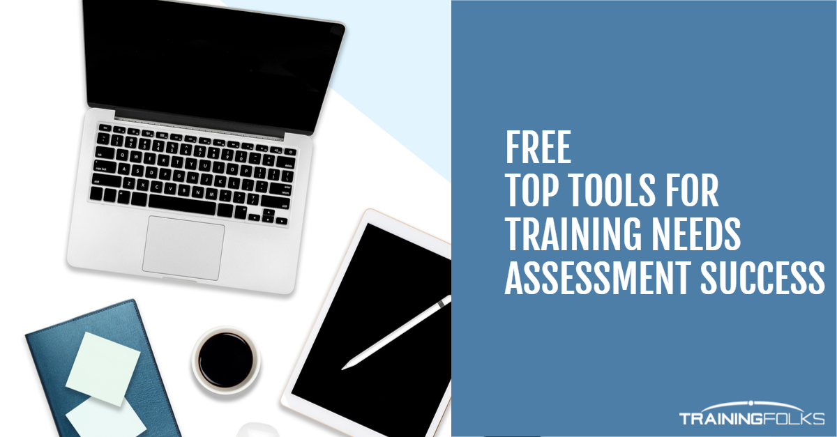 Top Training Needs Assessment Tools